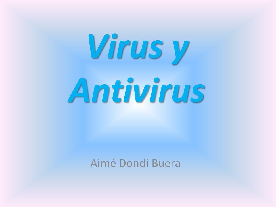 Virus y Antivirus Aimé Dondi Buera