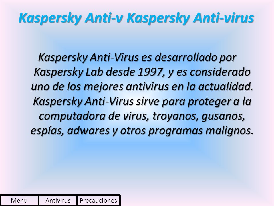 Kaspersky Anti-v Kaspersky Anti-virus