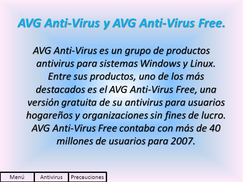 AVG Anti-Virus y AVG Anti-Virus Free.