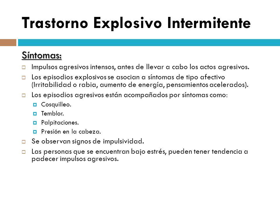 Trastorno Explosivo Intermitente
