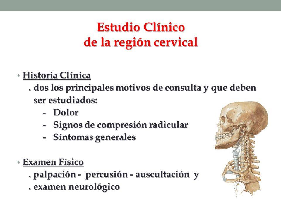 Estudio Clínico de la región cervical