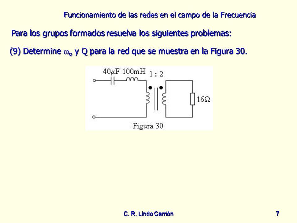 (9) Determine o y Q para la red que se muestra en la Figura 30.