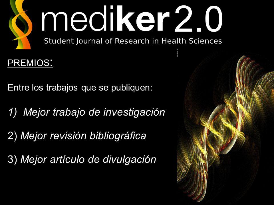 Mejor trabajo de investigación 2) Mejor revisión bibliográfica