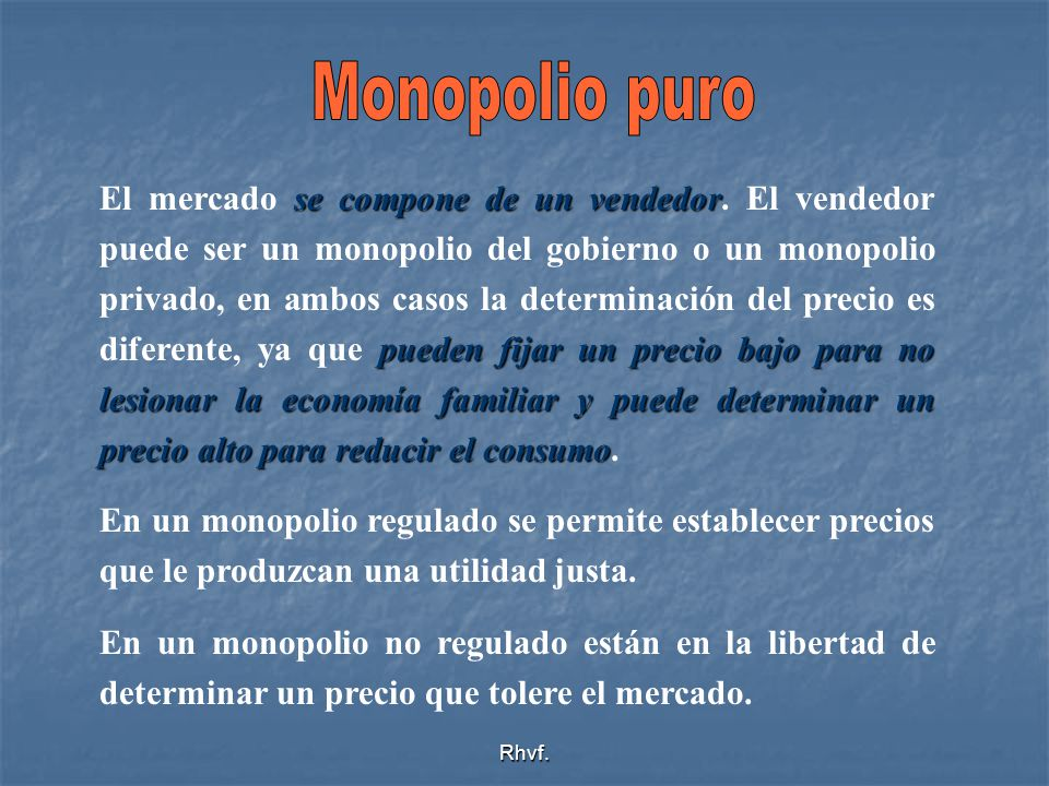 Monopolio puro
