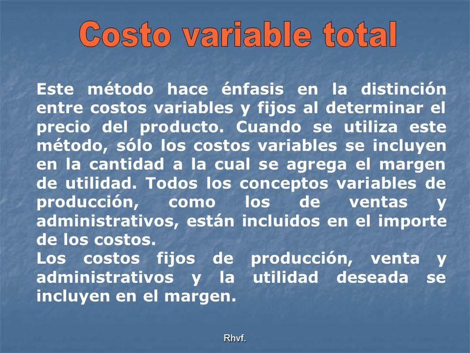 Costo variable total