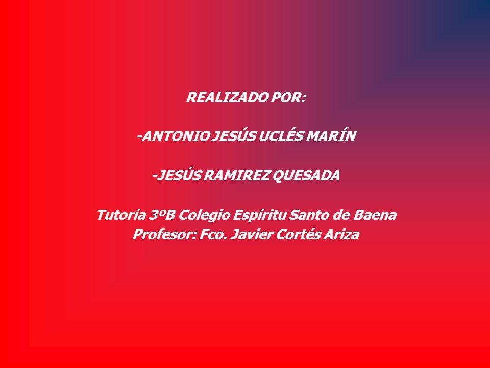 -ANTONIO JESÚS UCLÉS MARÍN -JESÚS RAMIREZ QUESADA
