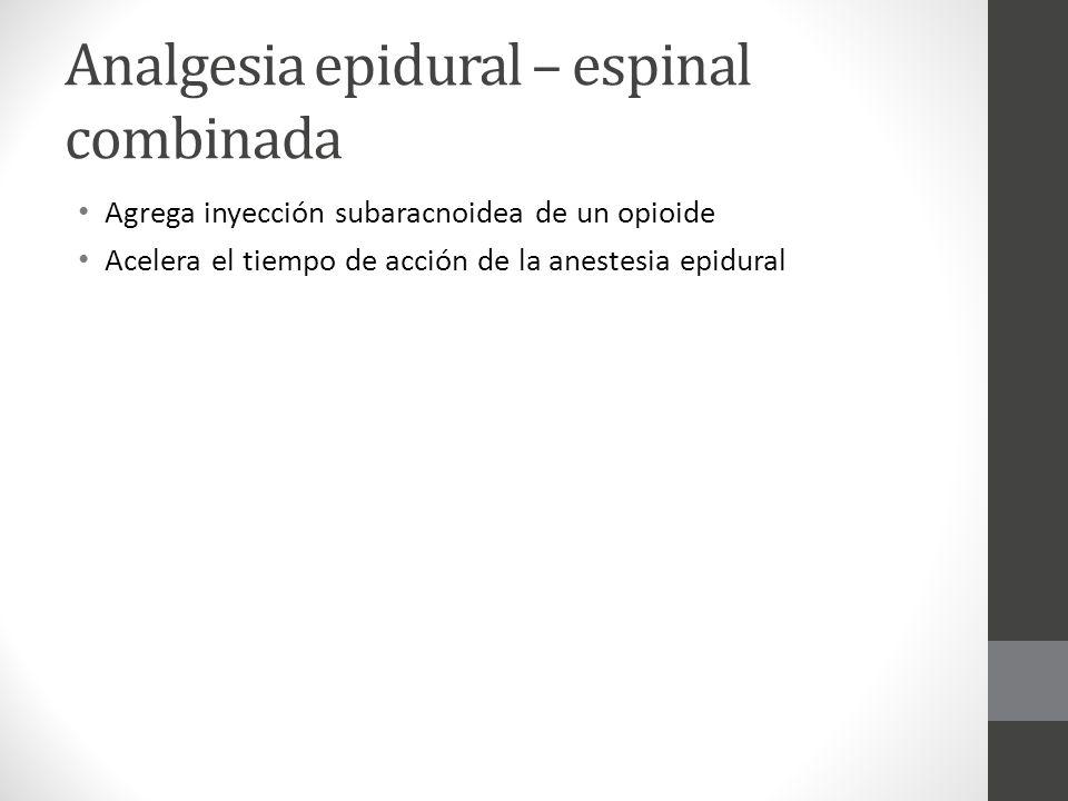 Analgesia epidural – espinal combinada