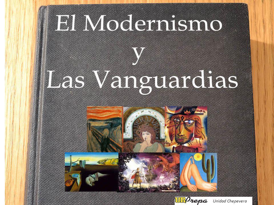 El Modernismo y Las Vanguardias Unidad Chepevera