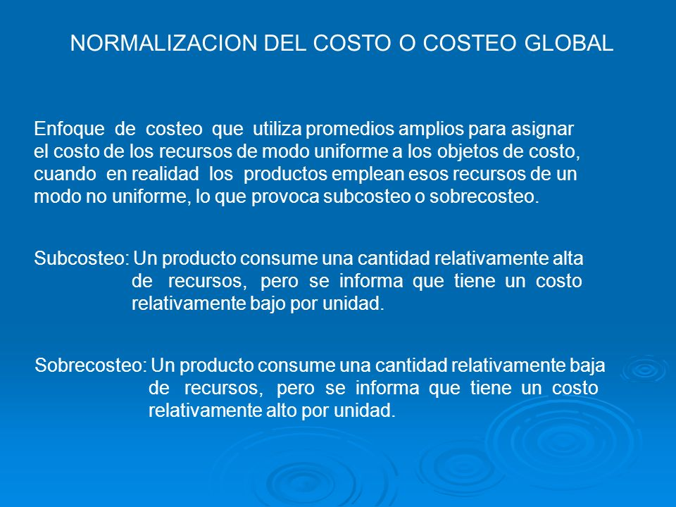 NORMALIZACION DEL COSTO O COSTEO GLOBAL