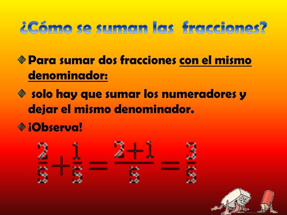 ¿Cómo se suman las fracciones