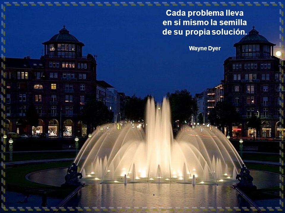 Cada problema lleva en sí mismo la semilla de su propia solución.