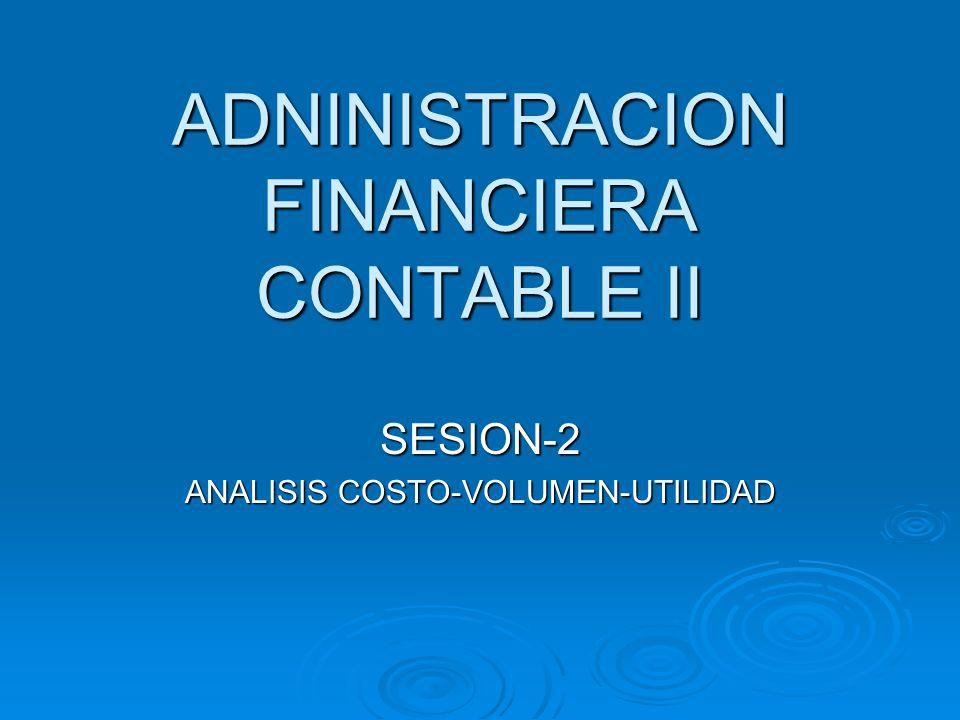 ADNINISTRACION FINANCIERA CONTABLE II