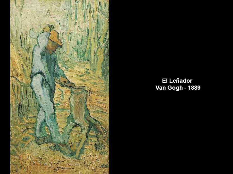 El Leñador Van Gogh - 1889 www.vitanoblepowerpoints.net