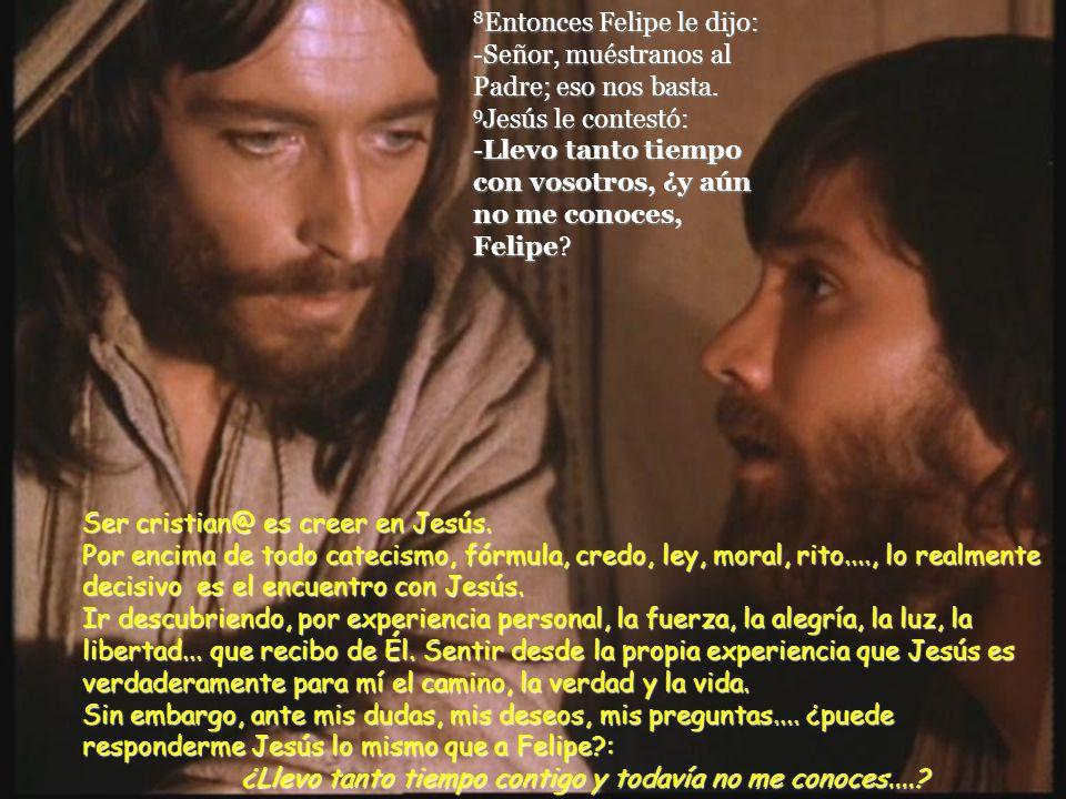 -Llevo tanto tiempo con vosotros, ¿y aún no me conoces, Felipe