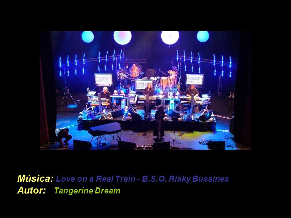 Música: Love on a Real Train - B. S. O
