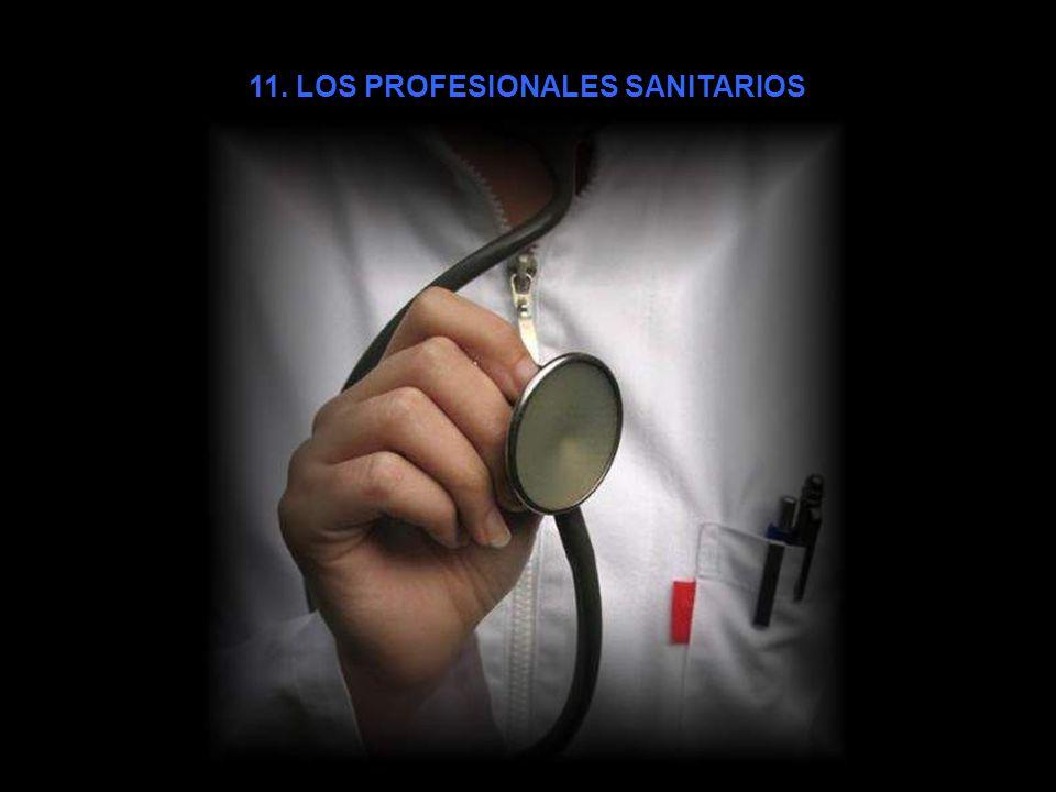 11. LOS PROFESIONALES SANITARIOS
