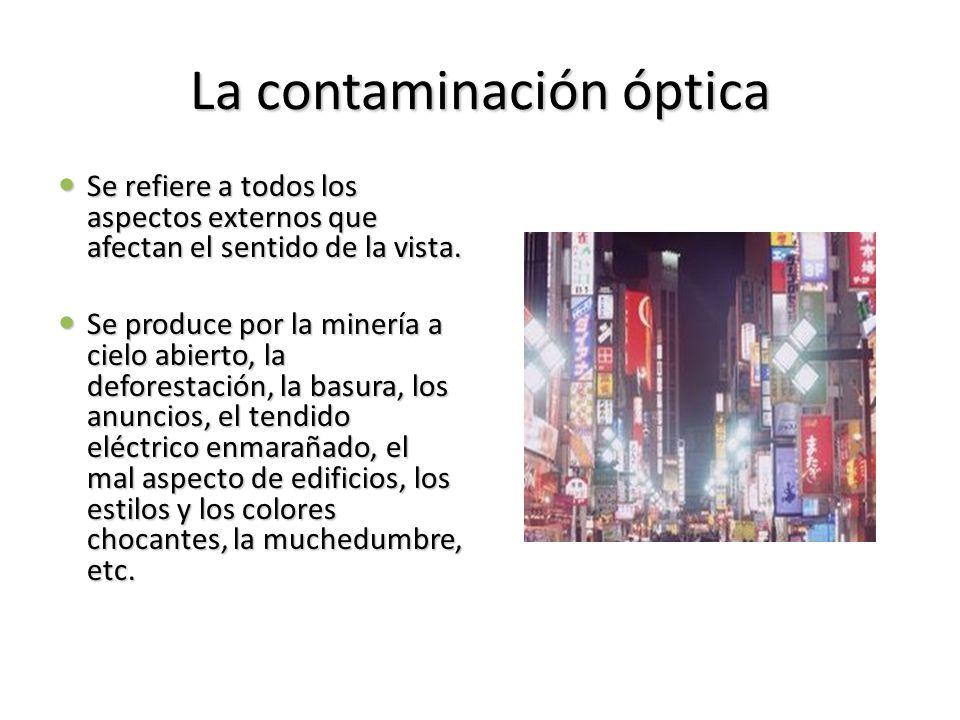 La contaminación óptica