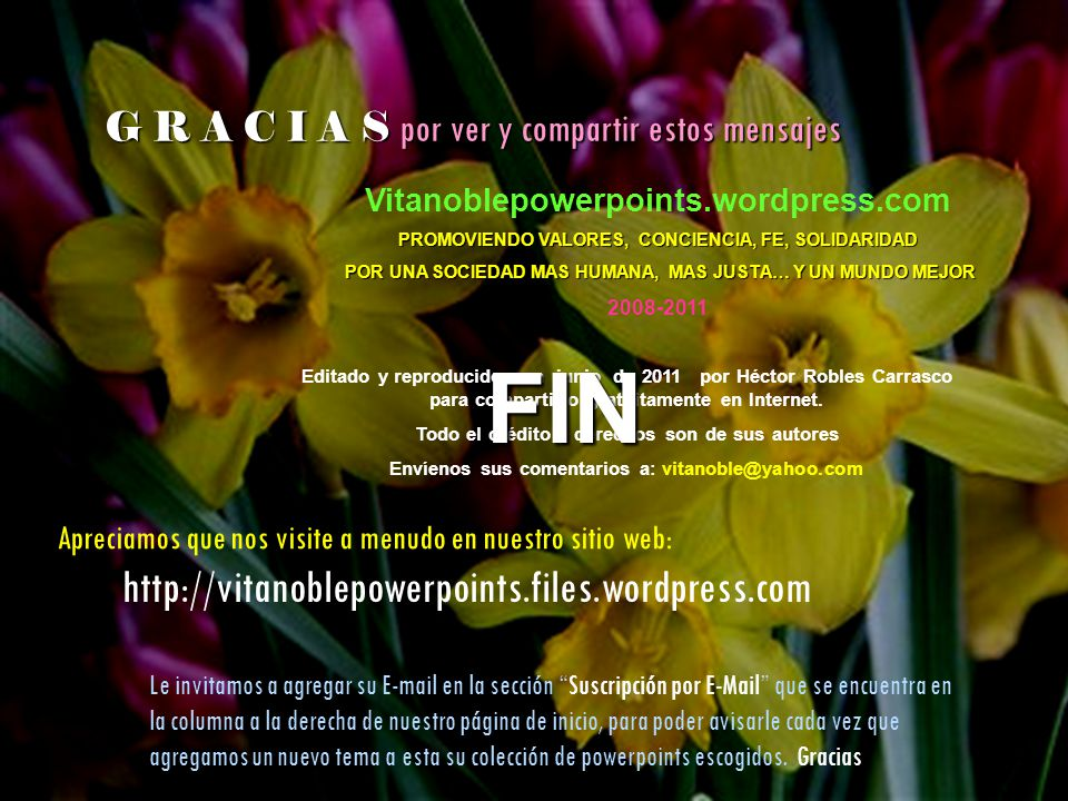 FIN http://vitanoblepowerpoints.files.wordpress.com