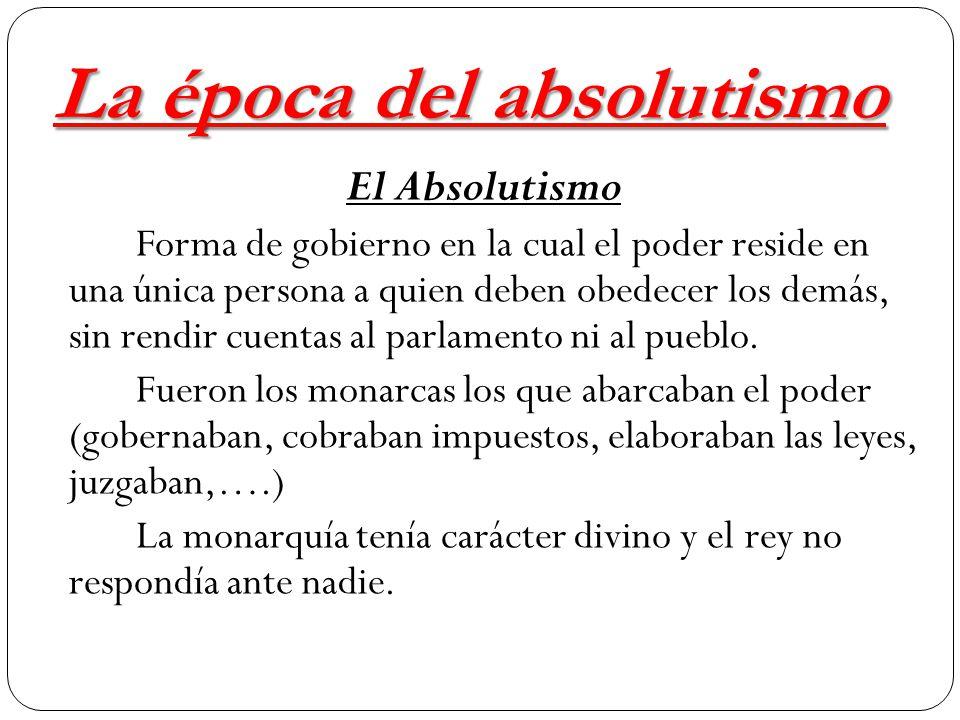 La época del absolutismo