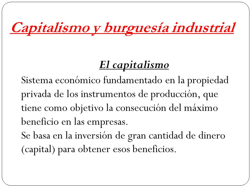 Capitalismo y burguesía industrial