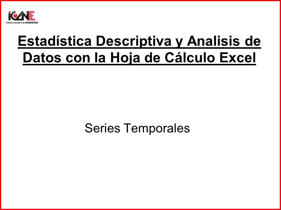 Estadística Descriptiva y Analisis de Datos con la Hoja de Cálculo Excel