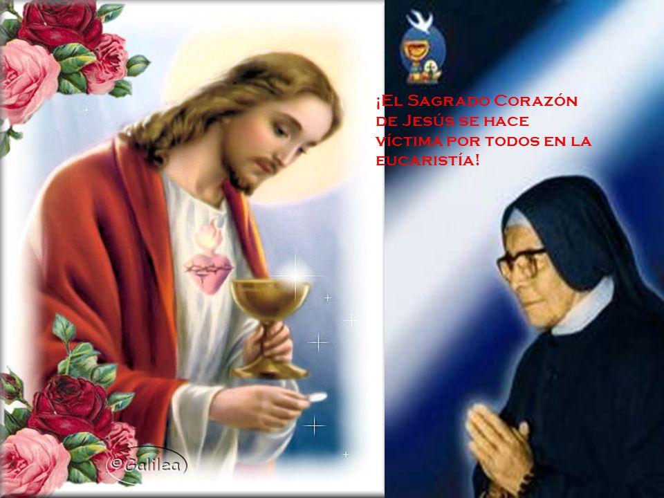 ¡El Sagrado Corazón de Jesús se hace víctima por todos en la eucaristía!