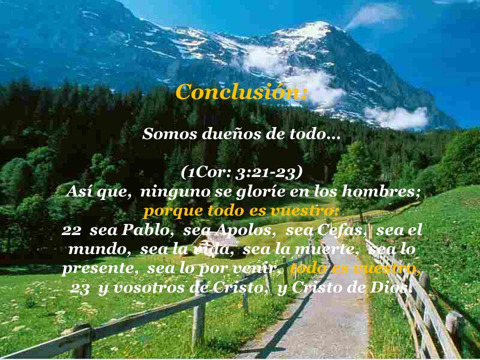 23 y vosotros de Cristo, y Cristo de Dios.