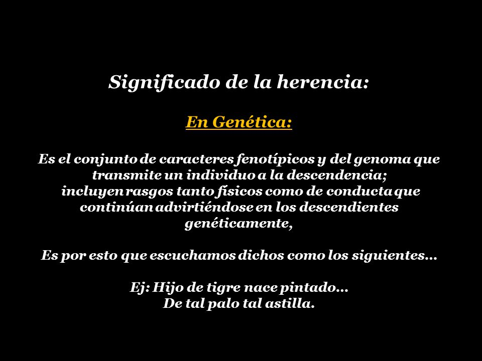 Significado de la herencia: