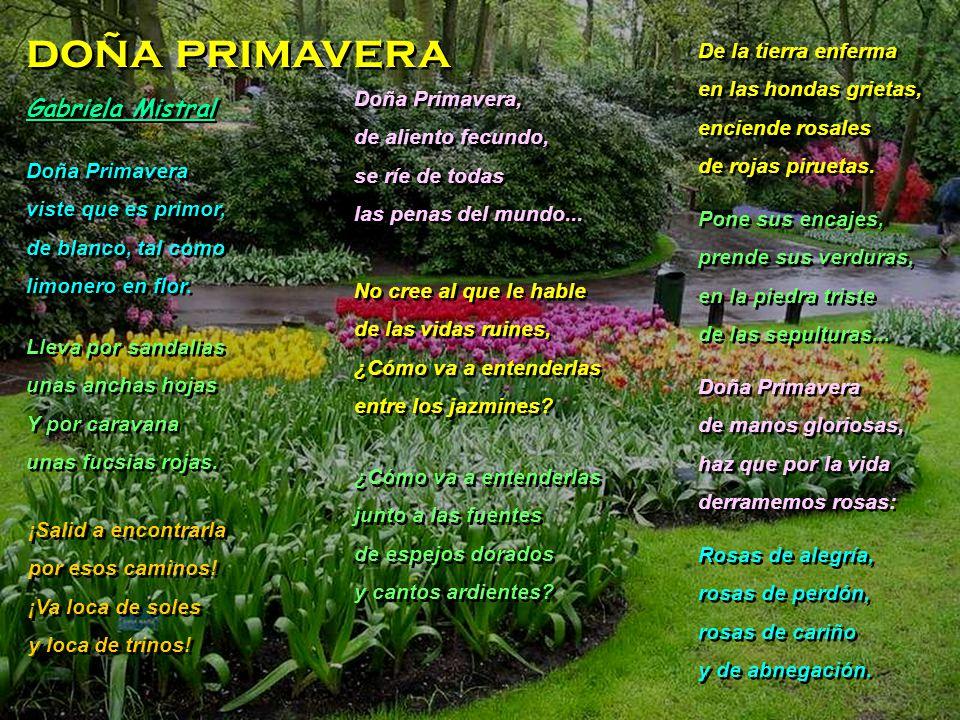 doña primavera Gabriela Mistral De la tierra enferma