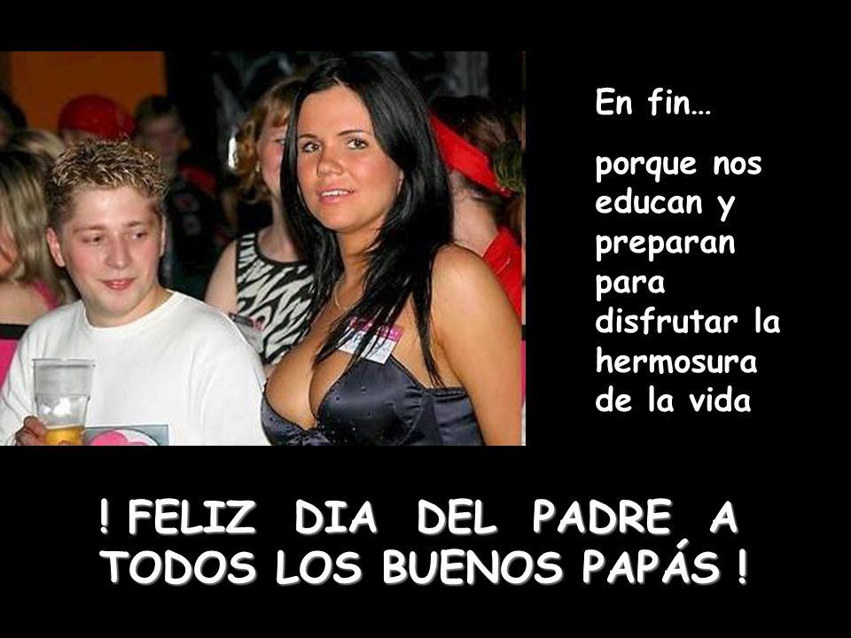 ! FELIZ DIA DEL PADRE A TODOS LOS BUENOS PAPÁS !!