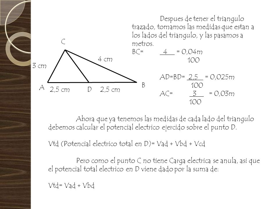 Despues de tener el triangulo trazado, tomamos las medidas que estan a los lados del triangulo, y las pasamos a metros.