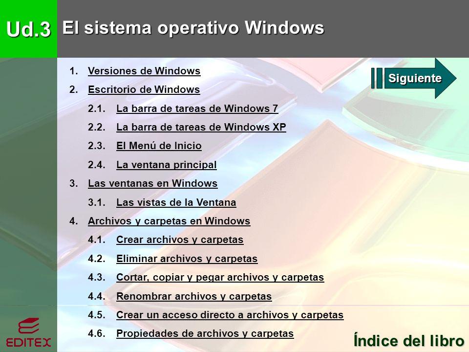 Ud.3 El sistema operativo Windows Índice del libro Siguiente