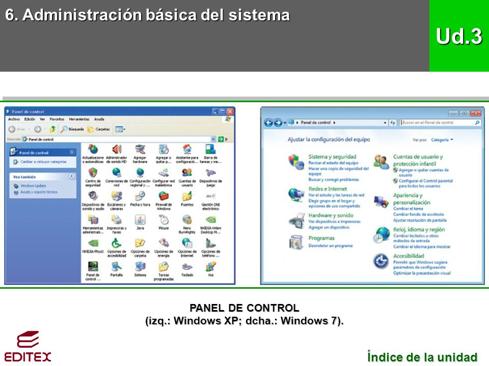 (izq.: Windows XP; dcha.: Windows 7).