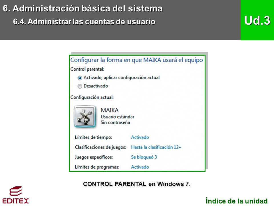 CONTROL PARENTAL en Windows 7.