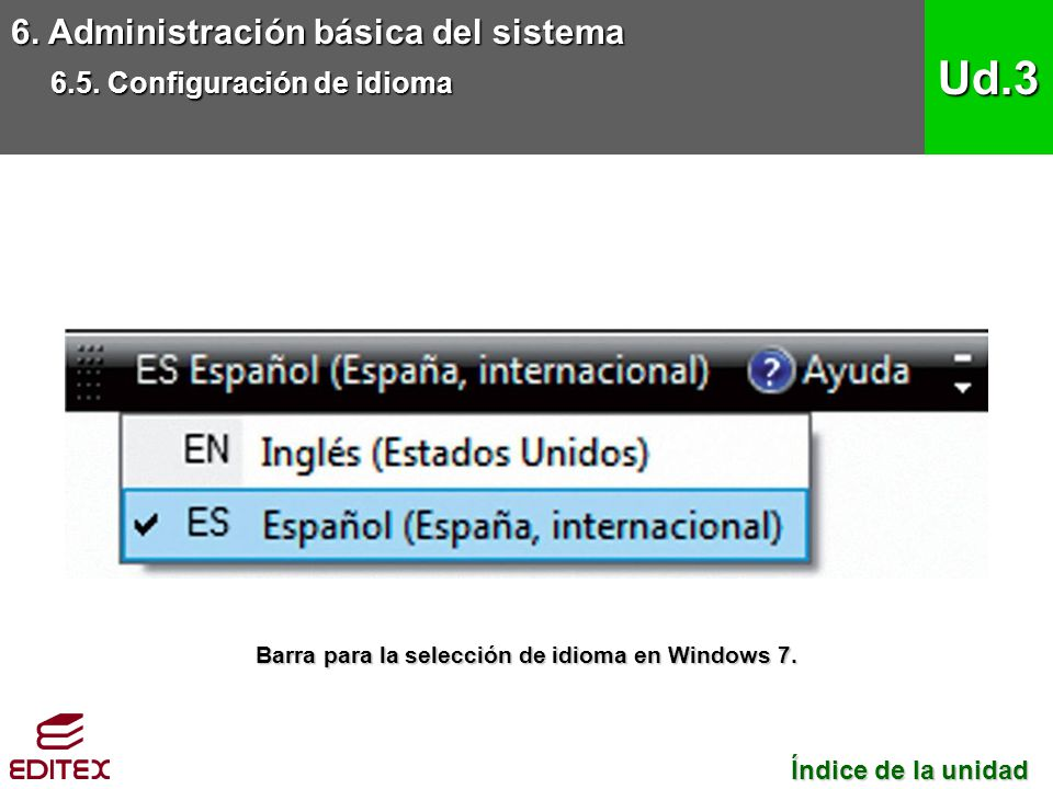 Barra para la selección de idioma en Windows 7.