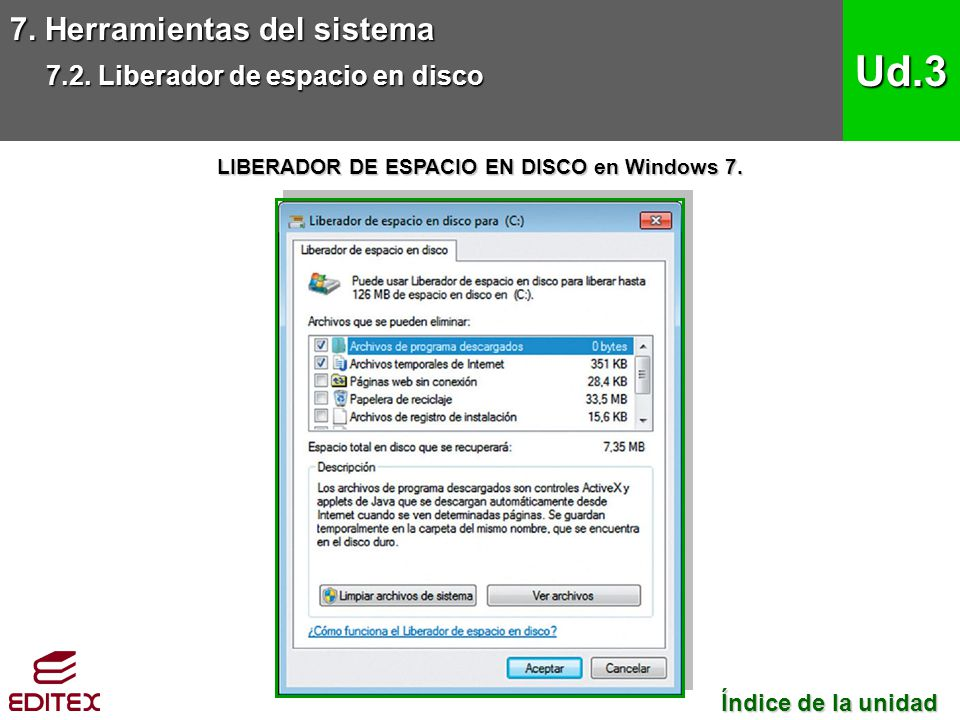 LIBERADOR DE ESPACIO EN DISCO en Windows 7.
