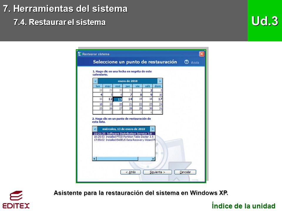 Asistente para la restauración del sistema en Windows XP.