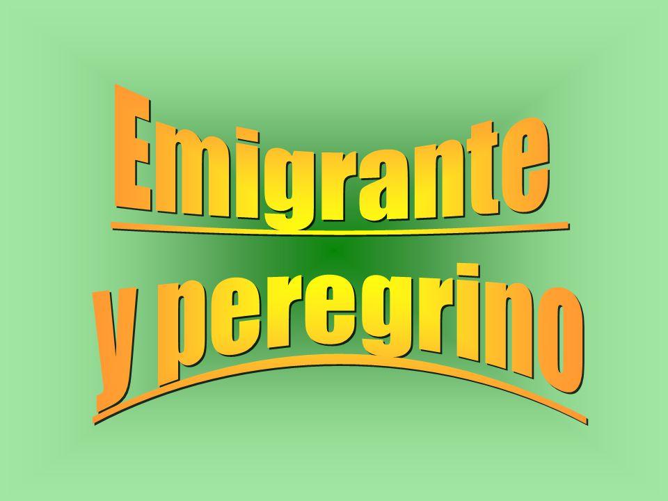 Emigrante y peregrino