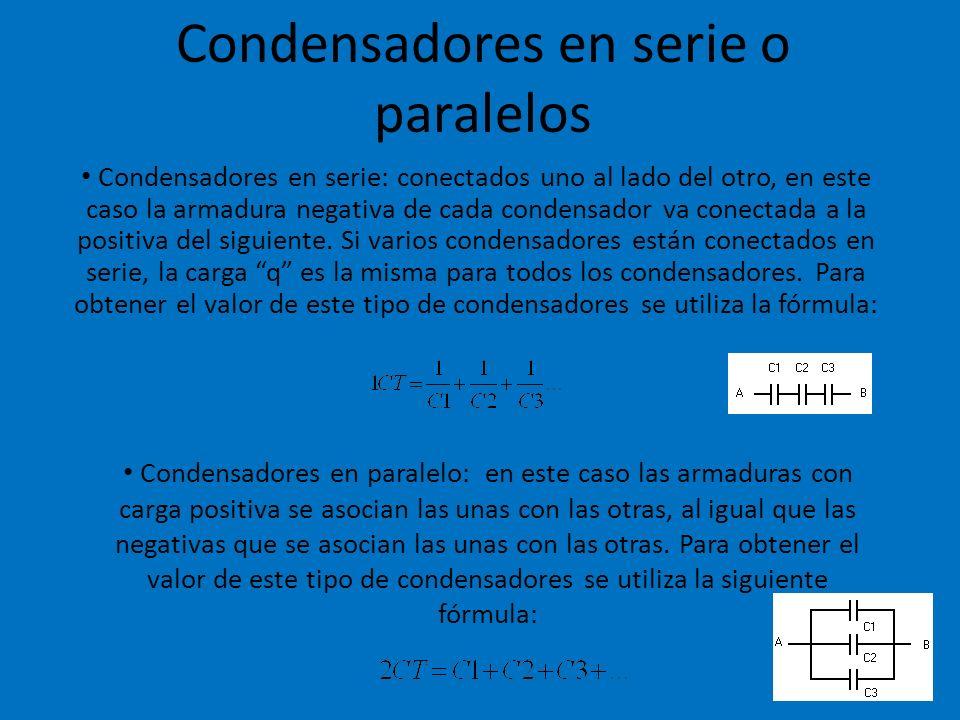 Condensadores en serie o paralelos