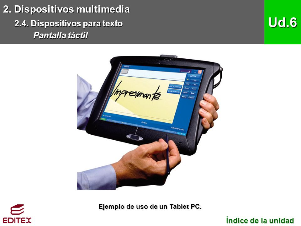 Ud.6 2. Dispositivos multimedia 2.4. Dispositivos para texto
