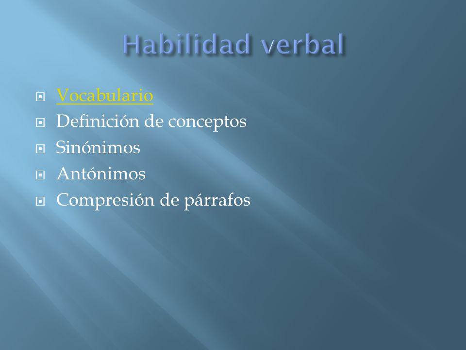 Habilidad verbal Vocabulario Definición de conceptos Sinónimos