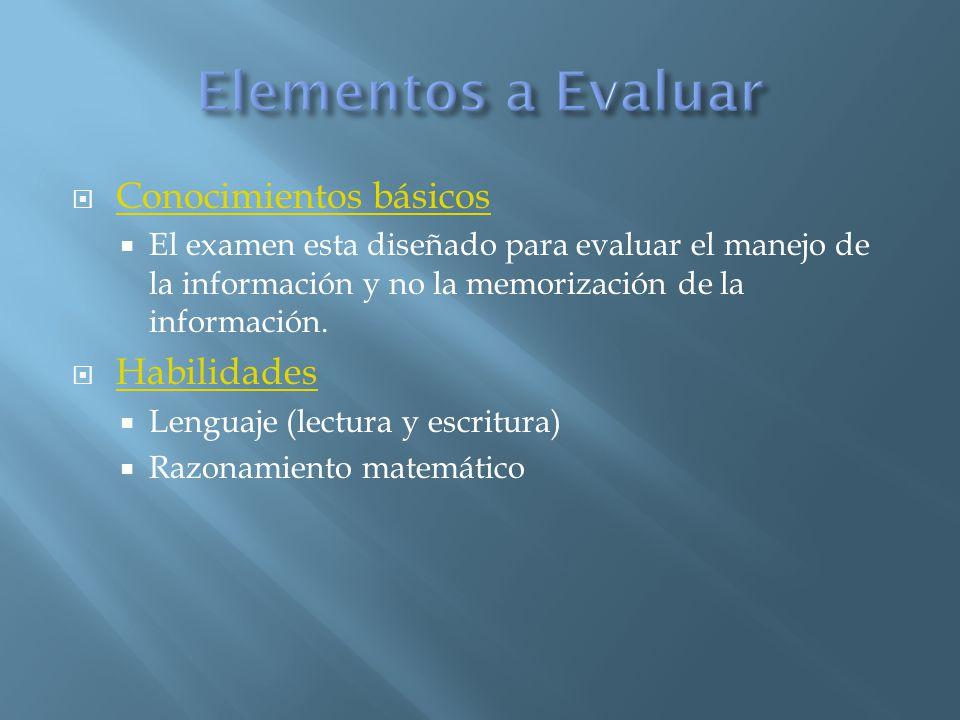 Elementos a Evaluar Conocimientos básicos Habilidades