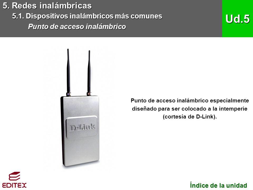 Ud.5 5. Redes inalámbricas 5.1. Dispositivos inalámbricos más comunes
