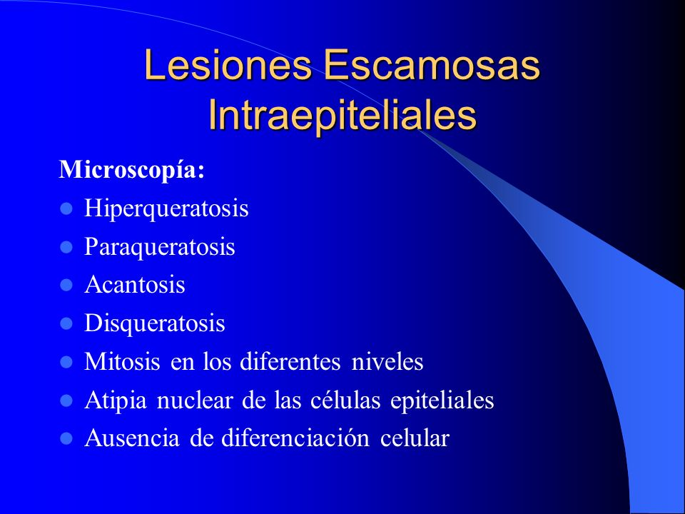 Lesiones Escamosas Intraepiteliales