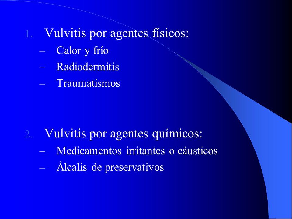 Vulvitis por agentes físicos: