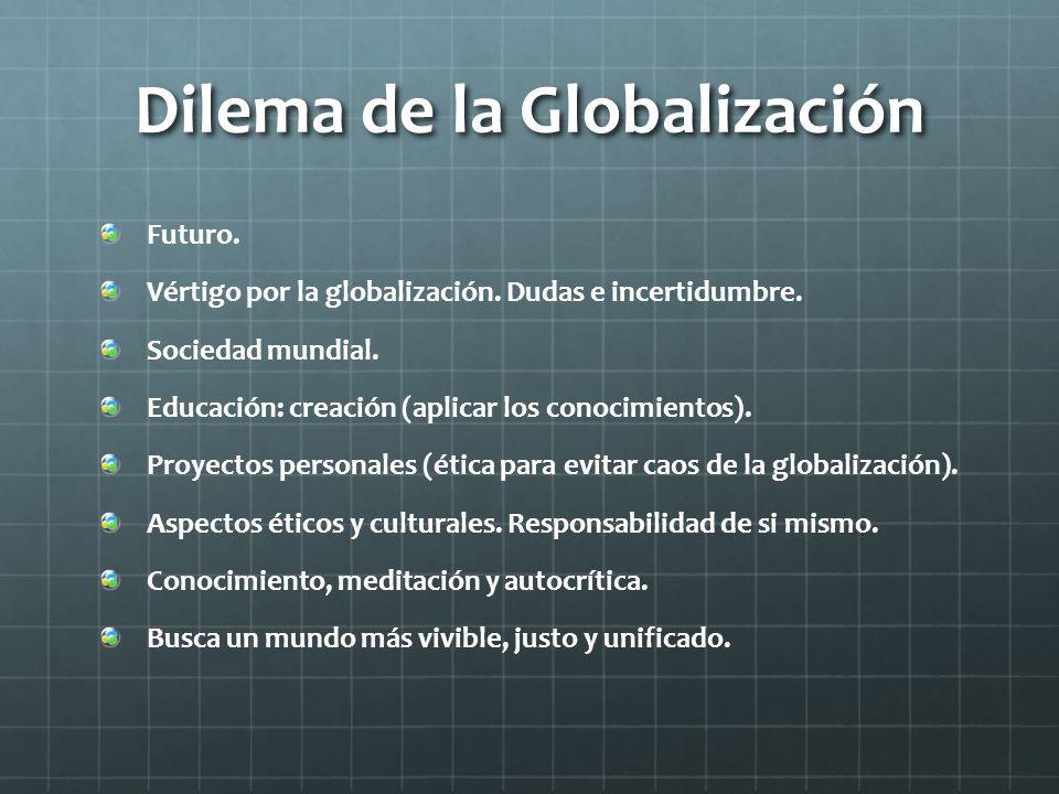 Dilema de la Globalización