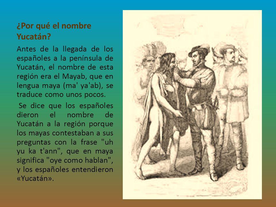 ¿Por qué el nombre Yucatán