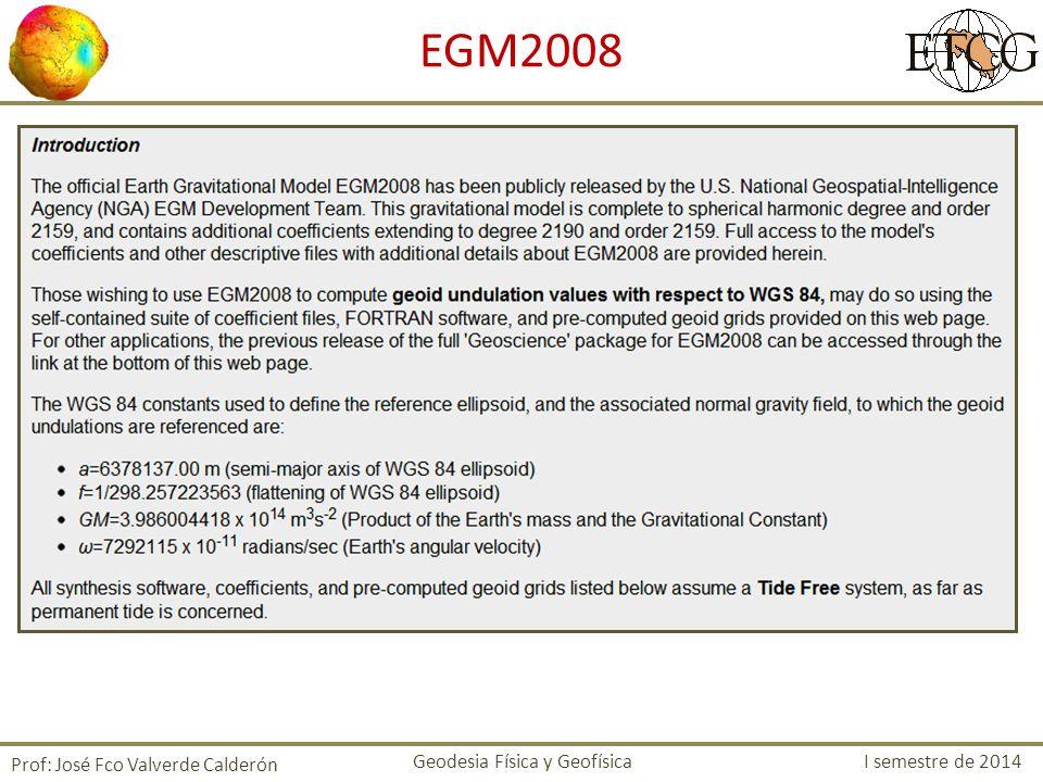 EGM2008 Prof: José Fco Valverde Calderón