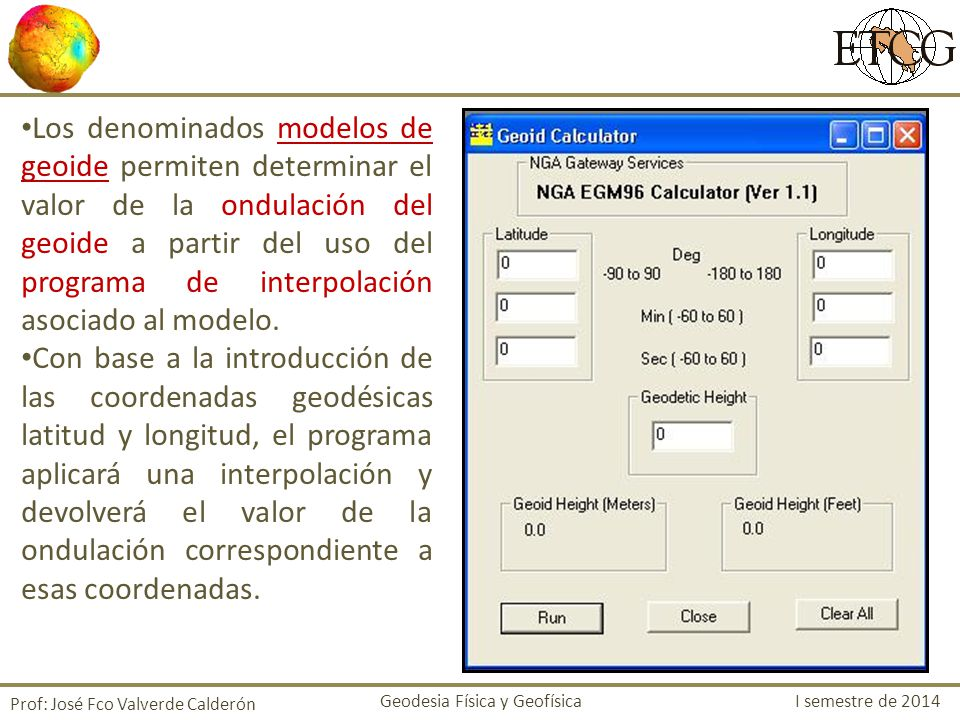 Los denominados modelos de geoide permiten determinar el valor de la ondulación del geoide a partir del uso del programa de interpolación asociado al modelo.