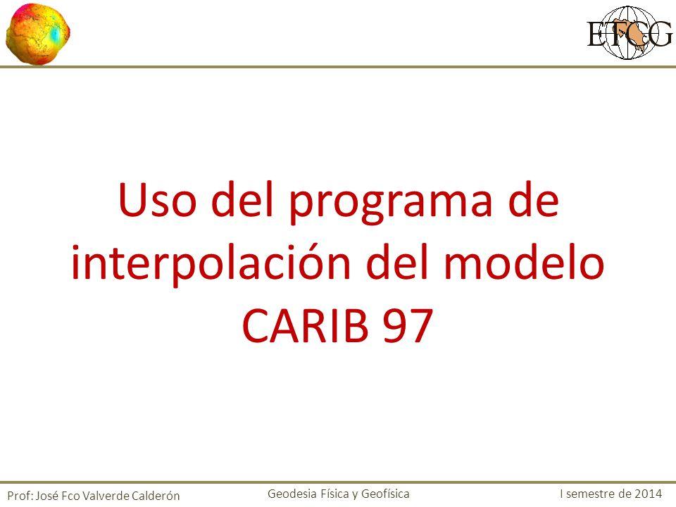 Uso del programa de interpolación del modelo CARIB 97